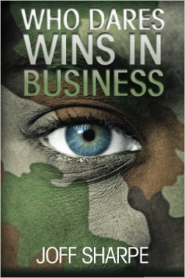 Who Dares Wins In Business